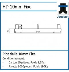 Plot DH10 hauteur fixe 10 mm pour dalle