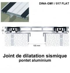 Joint de dilatation sismique DINA-GM1 /017 Flat pose encastrée. Hauteur 22 mm. Ouverture du joint 100 mm