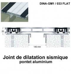 Joint de dilatation sismique DINA-GM1 /033 Flat pose encastrée. Hauteur 22 mm. Ouverture du joint 140 mm