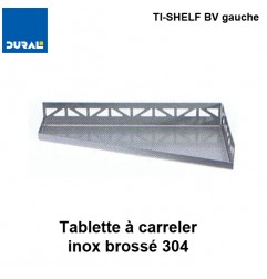 Tablette à carreler quadrilatère TI-SHELF BV gauche